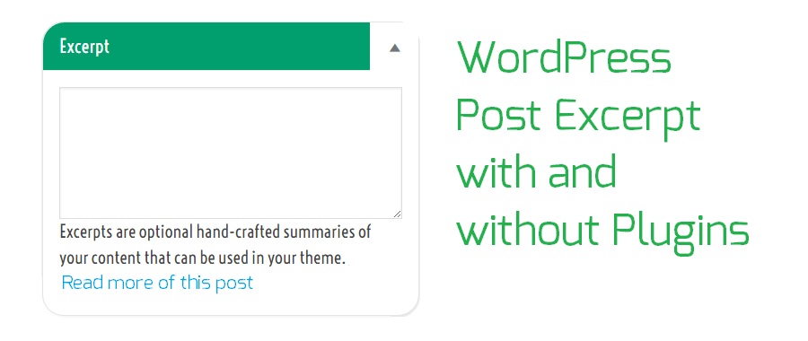 WordPress Post Excerpt Plugins and tutorial