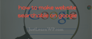 how to make website searchable on google