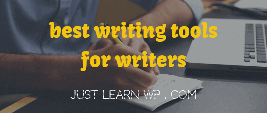 writers-tools best writing tools for writers