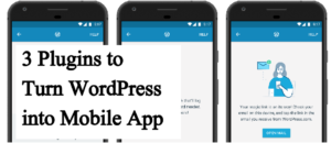 How to create WordPress Mobile App for Android or iOS