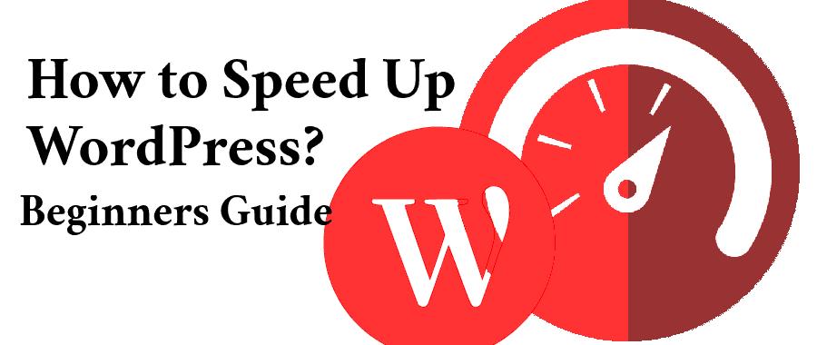How To Speed Up WordPress Website In 2020