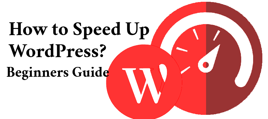 How To Speed Up WordPress Website In 2020